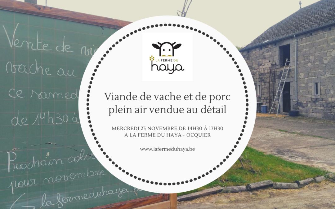 Vente au détail de viande de vache et de porc plein air le 25 novembre