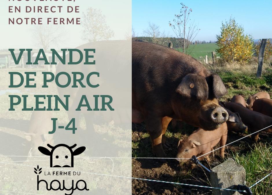 J-4 : viande de porc plein air